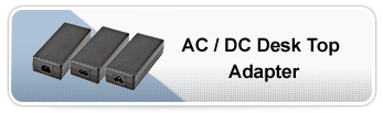 AC/DC Desk Top Adapter